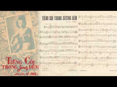 🎵 Tiếng Còi Trong Sương Đêm (Lê Trực) Hoàng Oanh Pre 1975 | Tờ Nhạc Xưa