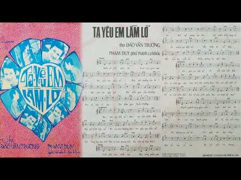 🎵 Ta Yêu Em Lầm Lỡ (Đào Văn Trương, Phạm Duy) Duy Quang Pre 1975 | Tờ Nhạc Xưa