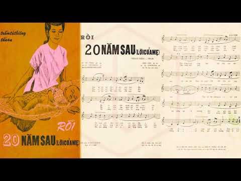 🎵 Rồi 20 Năm Sau (Trầm Tử Thiêng, Tấn An) Hà Thanh Pre 1975 | Tờ Nhạc Xưa