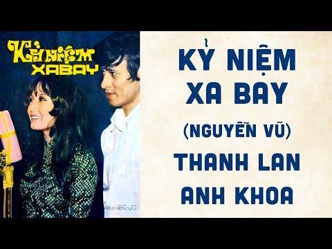 🎵 Kỷ Niệm Xa Bay (Nguyễn Vũ) Thanh Lan, Anh Khoa Pre 1975 | Tờ Nhạc Xưa
