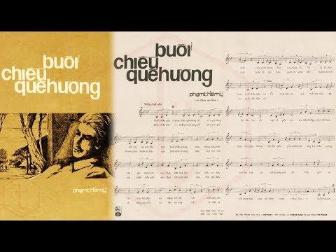 🎵 Buổi Chiều Quê Hương (Phạm Thế Mỹ) Hoàng Oanh Pre 1975 | Tờ Nhạc Xưa