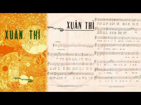 🎵 Xuân Thì (Phạm Duy) Uyên Phương Pre 1975 | Tờ Nhạc Xưa