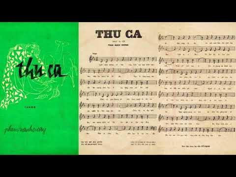 🎵 Thu Ca (Phạm Mạnh Cương) Kim Tước Pre 1975 | Tờ Nhạc Xưa
