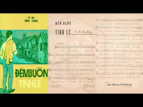 🎵 Đêm Buồn Tỉnh Lẻ (Bằng Giang, Tú Nhi) Chế Linh Pre 1975 | Tờ Nhạc Xưa