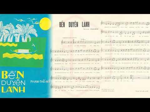 🎵 Bến Duyên Lành (Phạm Thế Mỹ) Ngọc Cẩm, Nguyễn Hữu Thiết Pre 1975 | Tờ Nhạc Xưa