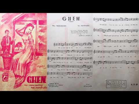 🎵 Ghen (Trọng Khương, Nguyễn Bính) Xuân Sơn Pre 1975 | Tờ Nhạc Xưa