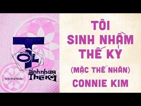 🎵 Tôi Sinh Nhầm Thế Kỷ (Mặc Thế Nhân) Connie Kim Pre 1975 | Bìa Nhạc Xưa