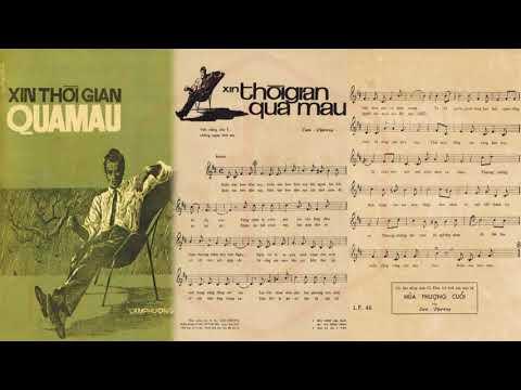 🎵 Xin Thời Gian Qua Mau (Lam Phương) Dạ Hương Pre 1975 | Tờ Nhạc Xưa