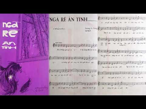 🎵 Ngã Rẽ Ân Tình (Dương Tư Thông, Lệ Hạnh) Thanh Thúy Pre 1975 | Tờ Nhạc Xưa