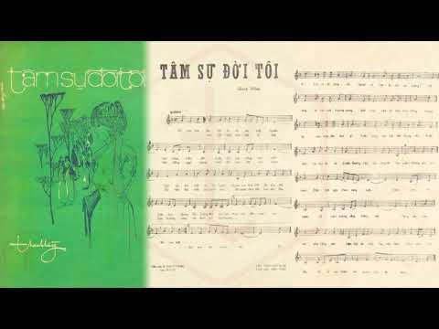 🎵 Tâm Sự Đời Tôi (Thanh Hằng) Phương Đại, Phương Hồng Quế Pre 1975 | Tờ Nhạc Xưa
