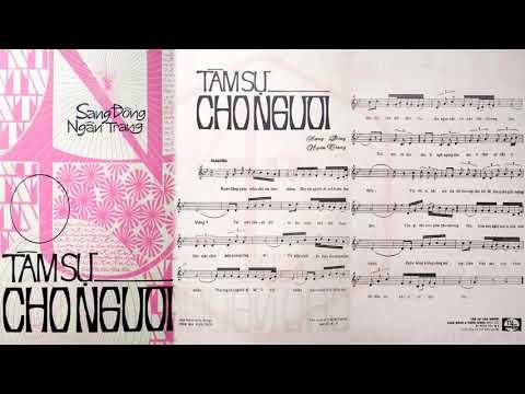 🎵 Tâm Sự Cho Người (Sang Đông, Ngân Trang) Giao Linh Pre 1975 | Tờ Nhạc Xưa