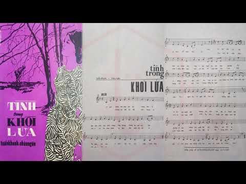 🎵 Tình Trong Khói Lửa (Tuấn Khanh, Châu Ngân) Trung Chỉnh, Xuân Thu Pre 1975 | Tờ Nhạc Xưa