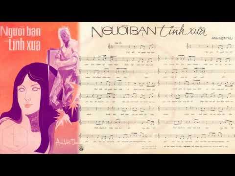 🎵 Người Bạn Tình Xưa (Anh Việt Thu) Duy Khánh Pre 1975 | Tờ Nhạc Xưa