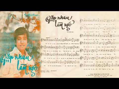 🎵 Gặp Nhau Làm Ngơ (Trần Thiện Thanh) Nhật Trường Pre 1975 | Tờ Nhạc Xưa