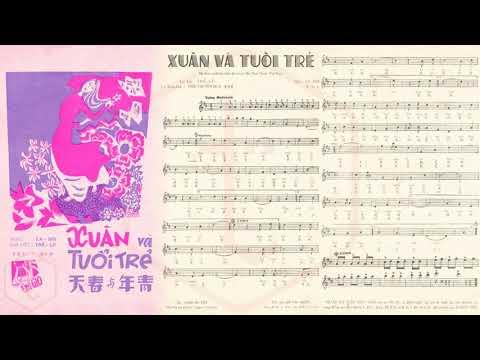 🎵 Xuân Và Tuổi Trẻ (La Hối, Thế Lữ) Mai Hương Pre 1975 | Tờ Nhạc Xưa