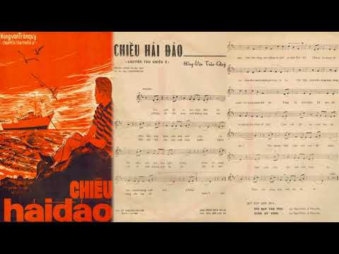 🎵 Chiều Hải Đảo (Chuyến Tàu Chiều 2, Hồng Vân) Hoàng Oanh Pre 1975 | Tờ Nhạc Xưa