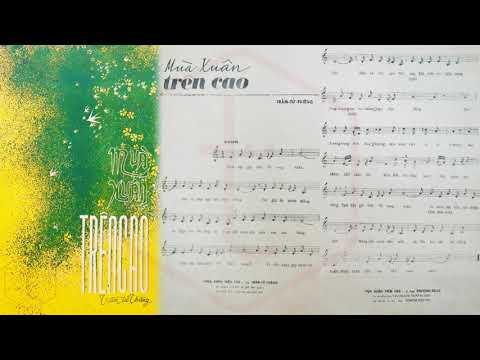 🎵 Mùa Xuân Trên Cao (Trầm Tử Thiêng) Phương Dung Pre 1975 | Tờ Nhạc Xưa