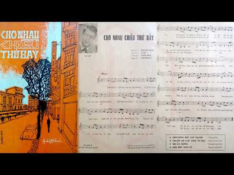 🎵 Cho Nhau Chiều Thứ Bảy (Anh Việt Thanh) Thanh Hùng Pre 1975 | Tờ Nhạc Xưa