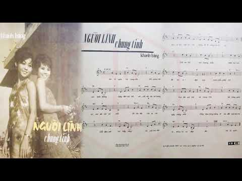 🎵 Người Lính Chung Tình (Khánh Băng) Hùng Cường Pre 1975 | Tờ Nhạc Xưa