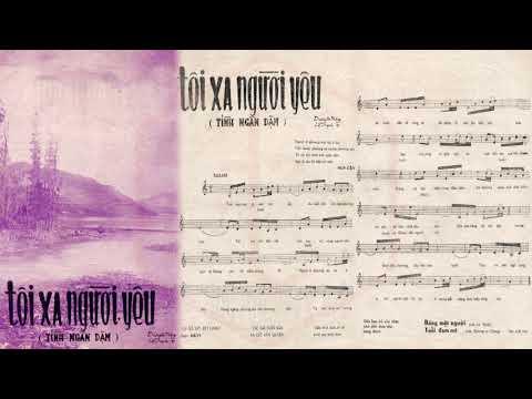 🎵 Tôi Xa Người Yêu (Tình Ngàn Dặm) Chế Linh Pre 1975 | Tờ Nhạc Xưa
