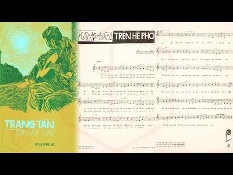 🎵 Trăng Tàn Trên Hè Phố (Phạm Thế Mỹ) Hoàng Oanh Pre 1975 | Tờ Nhạc Xưa