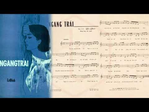🎵 Ngang Trái (Lê Dinh) Dạ Hương Pre 1975 | Tờ Nhạc Xưa