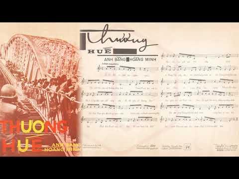 🎵 Thương Huế (Anh Bằng, Hoàng Minh) Hoàng Oanh Pre 1975 | Tờ Nhạc Xưa