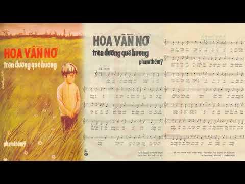 🎵 Hoa Vẫn Nở Trên Đường Quê Hương (Tân Cổ) Thanh Kim Huệ, Thanh Tuấn Pre 1975 | Tờ Nhạc Xưa