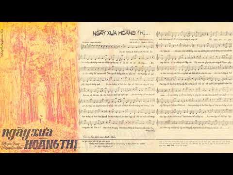 🎵 Ngày Xưa Hoàng Thị (Phạm Duy) Thái Thanh Pre 1975 | Tờ Nhạc Xưa