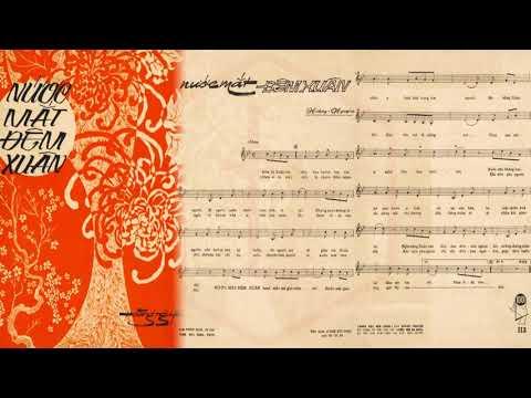 🎵 Nước Mắt Đêm Xuân (Hoàng Nguyên) Giao Linh Pre 1975 | Tờ Nhạc Xưa