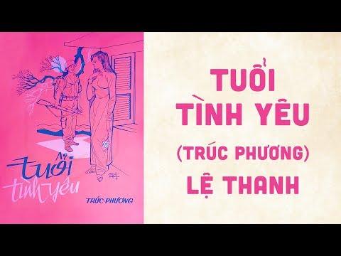🎵 Tuổi Tình Yêu (Trúc Phương) Lệ Thanh Pre 1975 | Bìa Nhạc Xưa