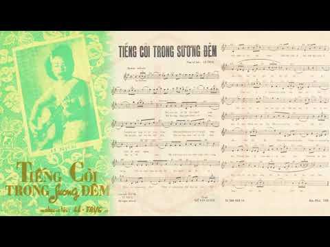 🎵 Tiếng Còi Trong Sương Đêm (Lê Trực) Khánh Ly Pre 1975 | Tờ Nhạc Xưa