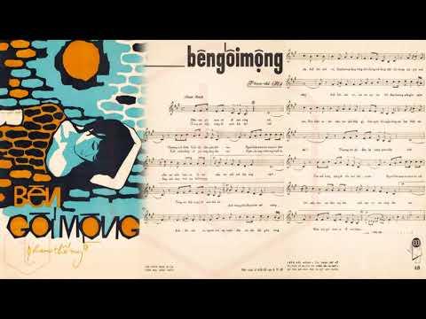 🎵 Bên Gối Mộng (Phạm Thế Mỹ) Hoàng Oanh Pre 1975 | Tờ Nhạc Xưa