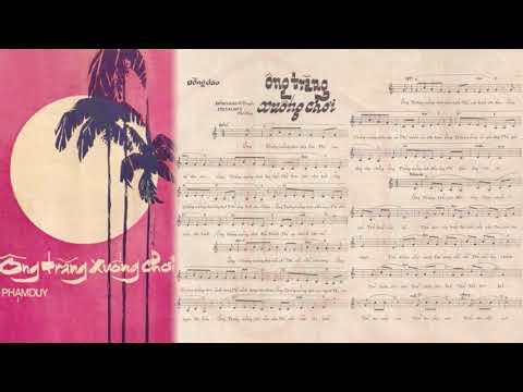 🎵 Ông Trăng Xuống Chơi (Phạm Duy) Thái Hiền Pre 1975 | Tờ Nhạc Xưa