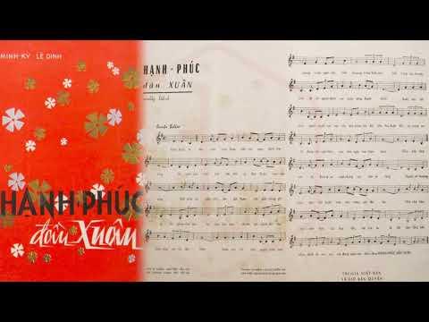 🎵 Hạnh Phúc Đầu Xuân (Lê Dinh, Minh Kỳ) Hà Thanh Pre 1975 | Tờ Nhạc Xưa