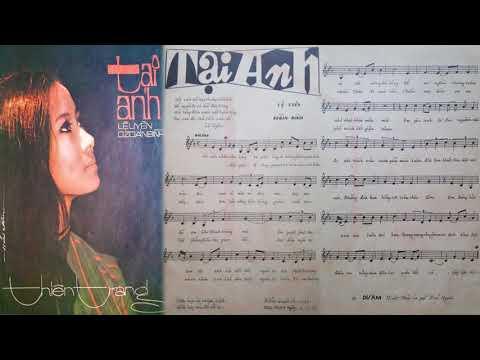 🎵 Tại Anh (Lệ Uyên, Dzoãn Bình) Giang Tử, Yến Linh Pre 1975 | Tờ Nhạc Xưa