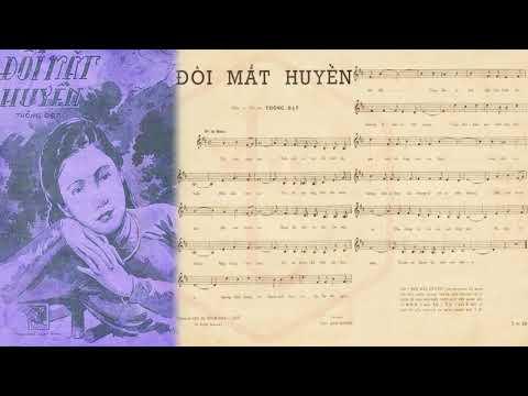 🎵 Đôi Mắt Huyền (Thông Đạt) Huy Khanh Pre 1975 | Tờ Nhạc Xưa