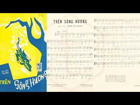 🎵 Trên Sông Hương (Nguyễn Văn Thương) Thái Thanh Pre 1975 | Tờ Nhạc Xưa