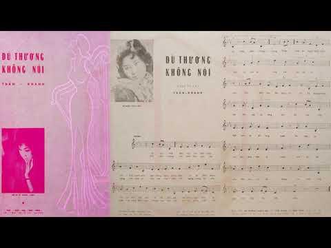 🎵 Dù Thương Không Nói (Tuấn Khanh) Thái Thanh Pre 1975 | Tờ Nhạc Xưa