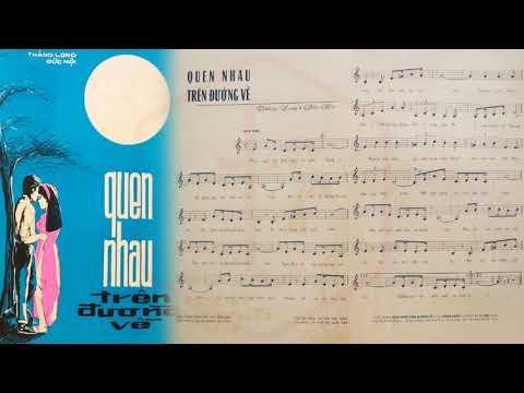 🎵 Quen Nhau Trên Đường Về (Thăng Long) Giao Linh Pre 1975 | Tờ Nhạc Xưa