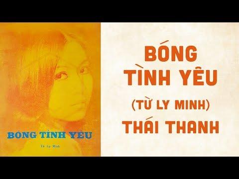 🎵 Bóng Tình Yêu (Từ Ly Minh) Thái Thanh Pre 1975 | Bìa Nhạc Xưa
