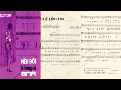 🎵 Nếu Đời Không Có Anh (Hoàng Trang) Thanh Tuyền Pre 1975 | Tờ Nhạc Xưa