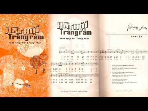 🎵 Hát Hội Trăng Rằm (Phạm Duy) Tam Ca Đông Phương Pre 1975 | Tờ Nhạc Xưa