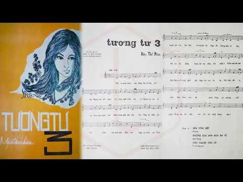 🎵 Tương Tư 3 (Mặc Thế Nhân) Khánh Ly Pre 1975 | Tờ Nhạc Xưa