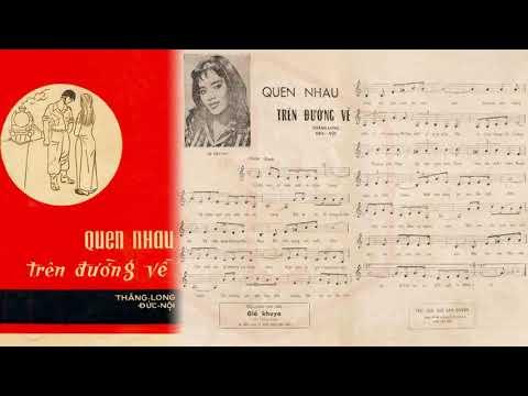 🎵 Quen Nhau Trên Đường Về (Thăng Long, Đức Nội) Phương Dung Pre 1975 | Tờ Nhạc Xưa