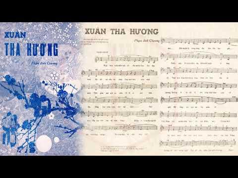 🎵 Xuân Tha Hương (Phạm Đình Chương) Thái Thanh Pre 1975 | Tờ Nhạc Xưa