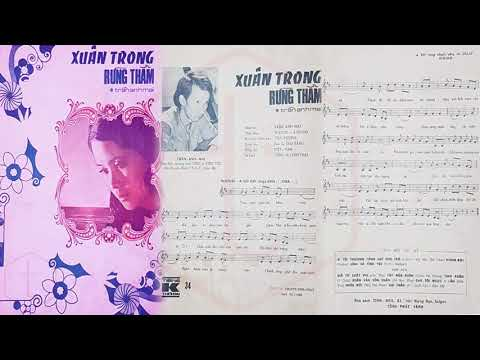 🎵 Xuân Trong Rừng Thẳm (Trần Anh Mai) Elvis Phương, Diễm Chi, Thái Châu Pre 1975 | Tờ Nhạc Xưa