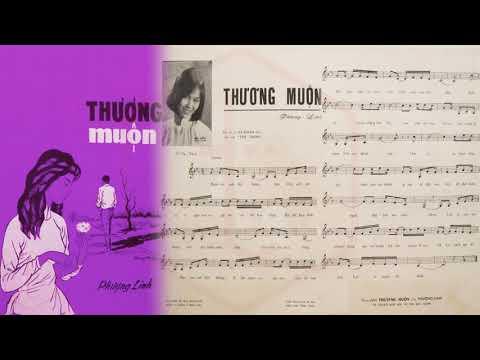 🎵 Thương Muộn (Phượng Linh) Thanh Lan Pre 1975 | Tờ Nhạc Xưa