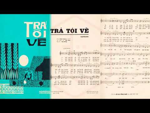 🎵 Trả Tôi Về (Mặc Thế Nhân) Thiên Trang Pre 1975 | Tờ Nhạc Xưa