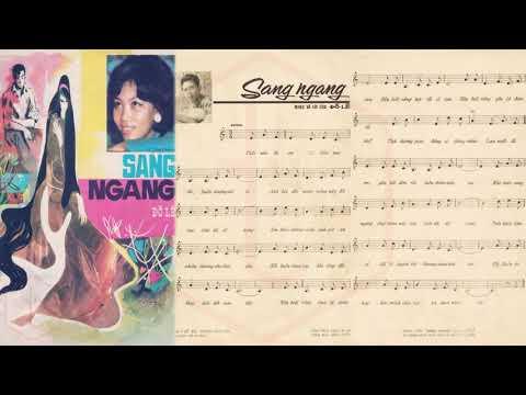 🎵 Sang Ngang (Đỗ Lễ) Khánh Ly Pre 1975 | Tờ Nhạc Xưa